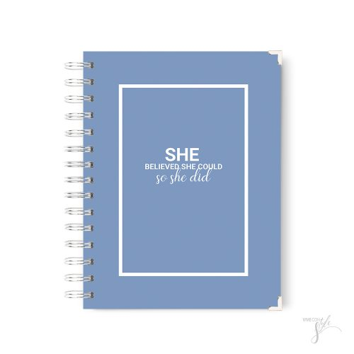 She believed she could planner