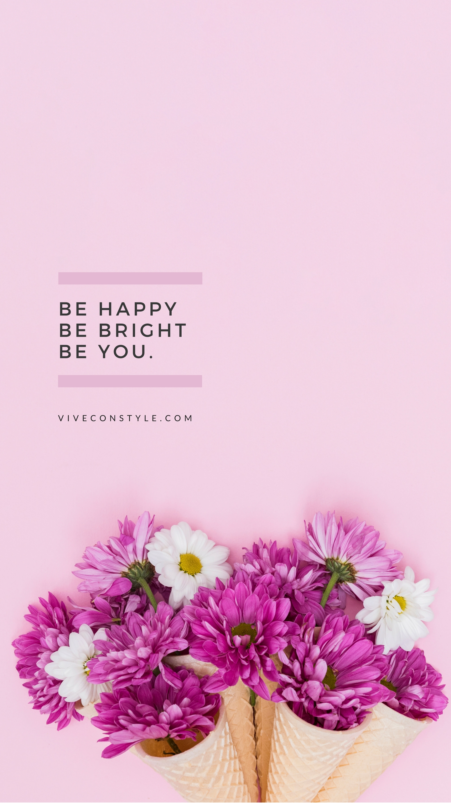 Be happy, be bright, be you mobile wallpaper
