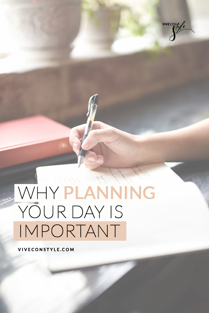 Why planning your day is important
