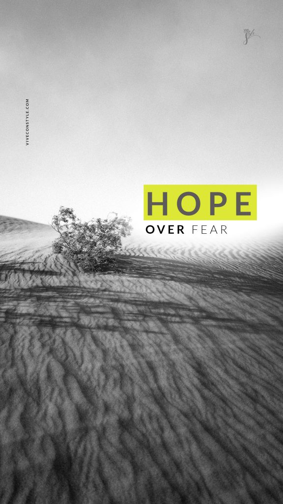 Hope over fear mobile HD wallpaper