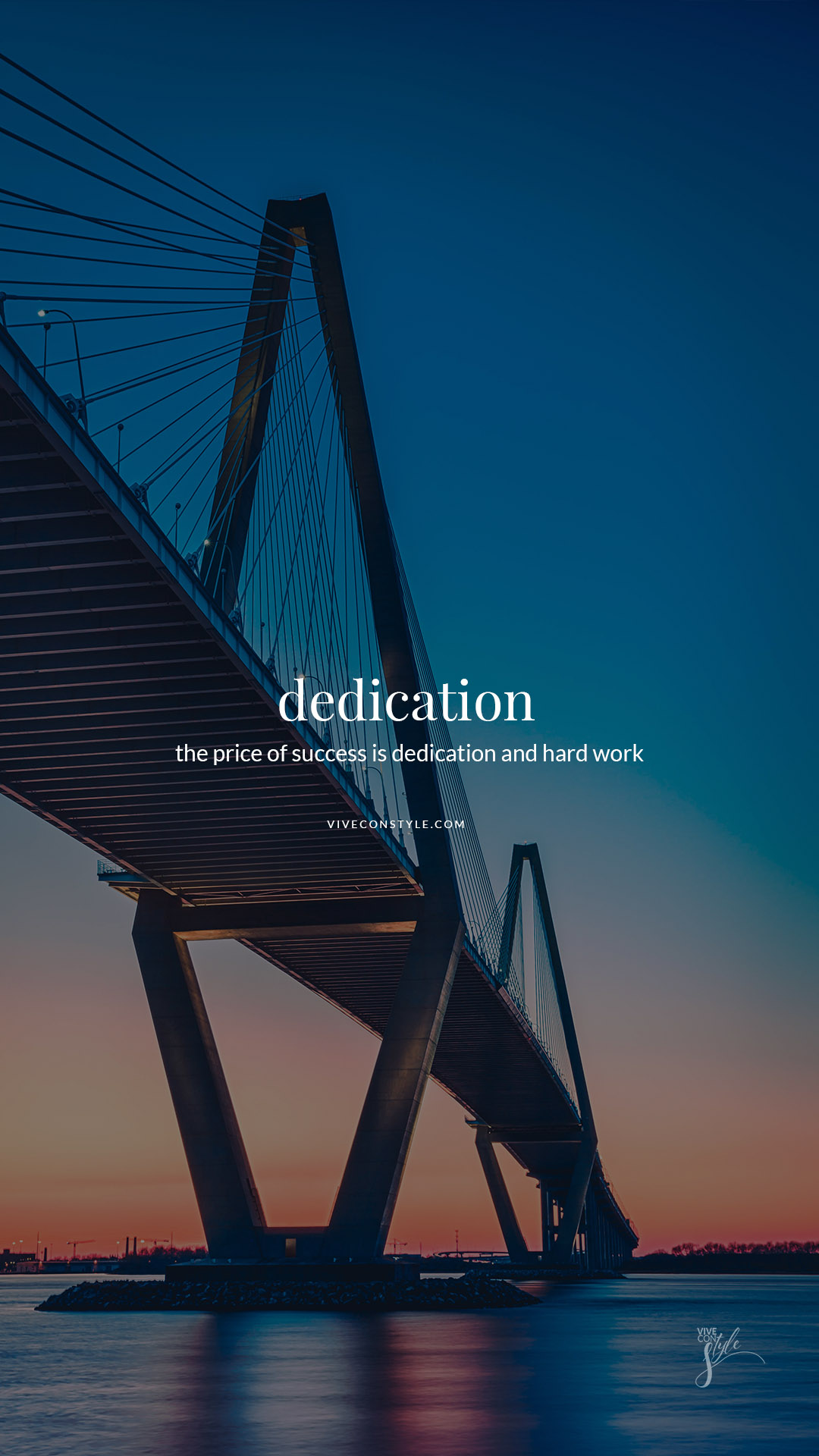 Dedication And Hard Work Vive Con Style