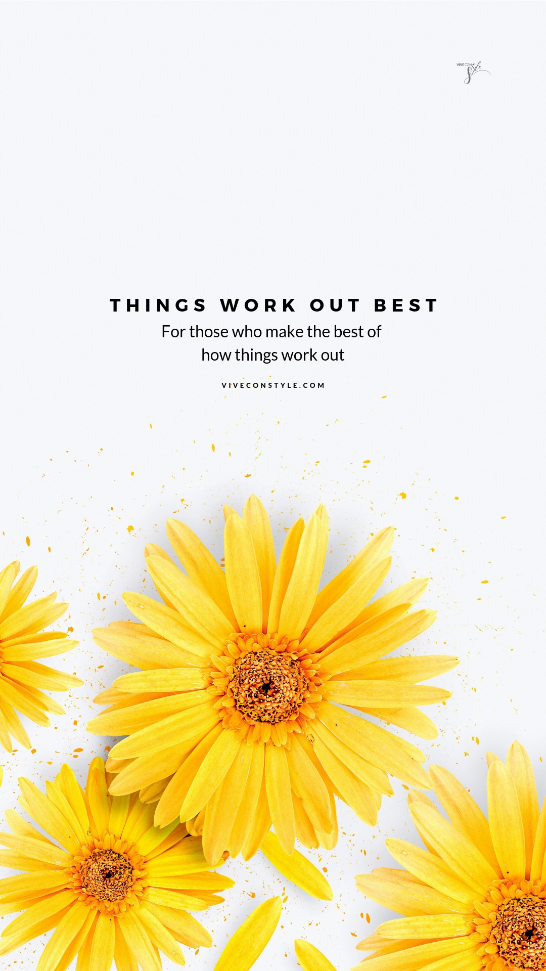 Things Work Out Best Quote Wallpaper Vive Con Style