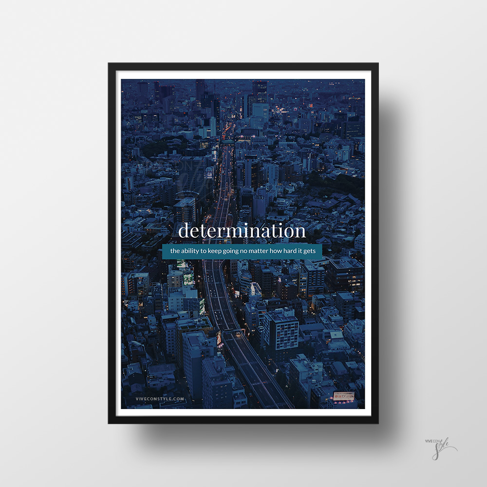 Determination quote poster print