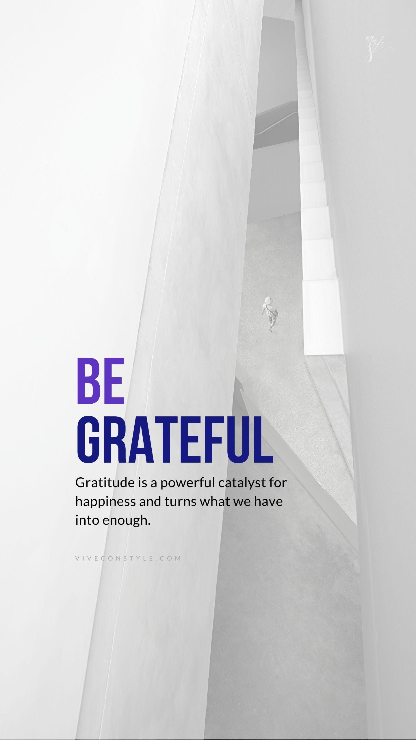 Be Grateful Mobile Wallpaper Vive Con Style