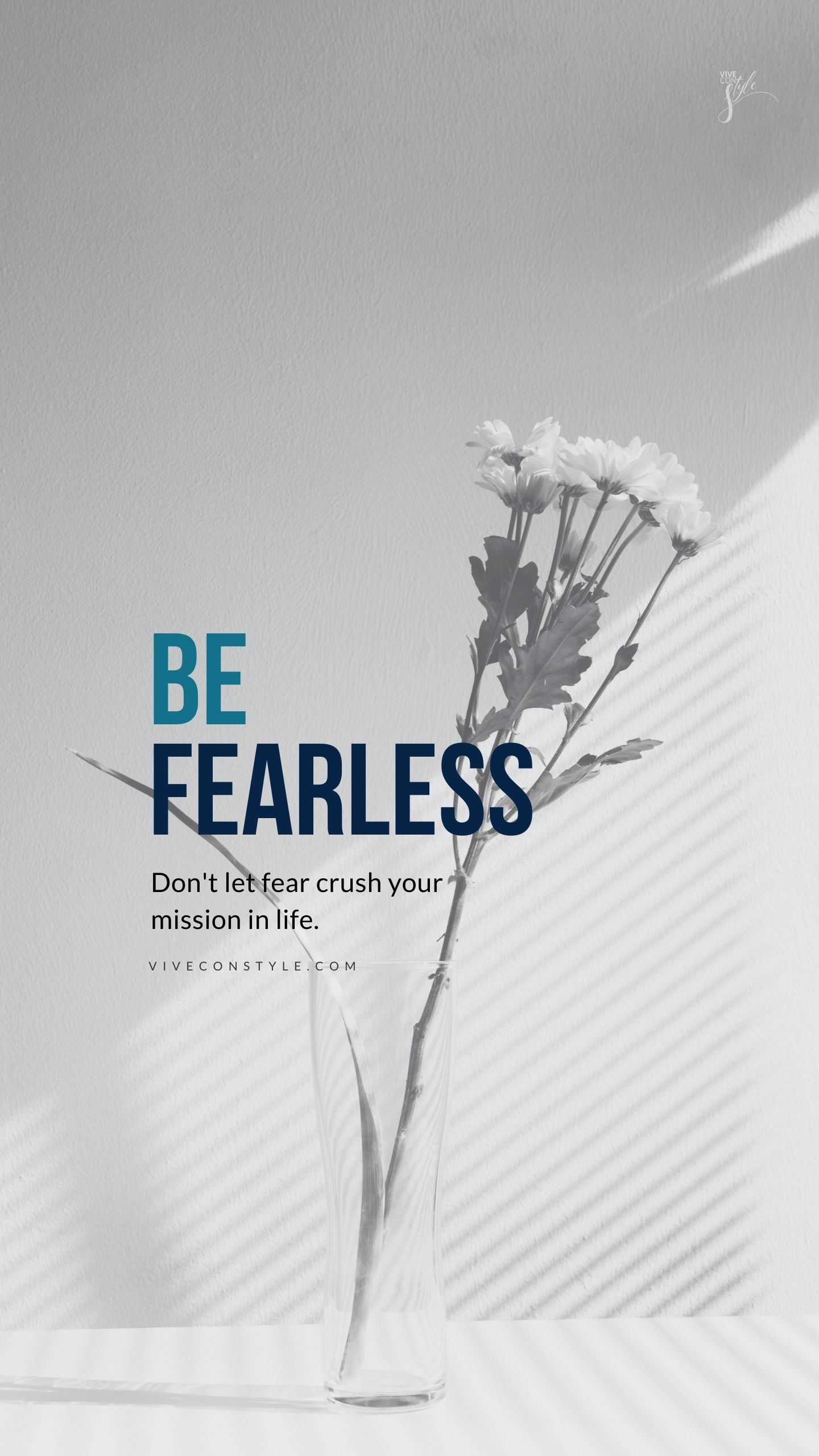 Be fearless mobile wallpaper